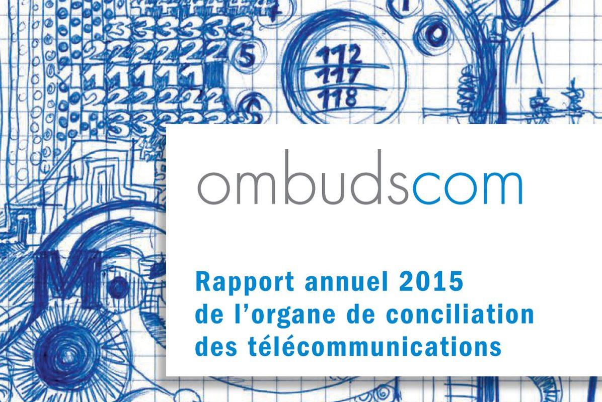 Le rapport annuel 2015 de l'ombudscom.